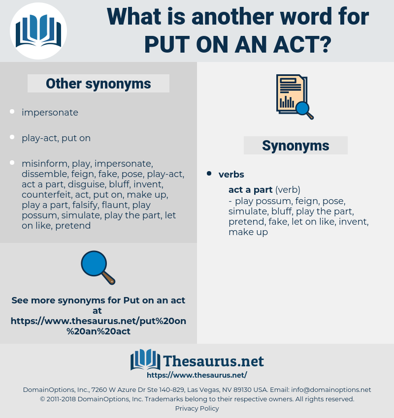 put on an act, synonym put on an act, another word for put on an act, words like put on an act, thesaurus put on an act