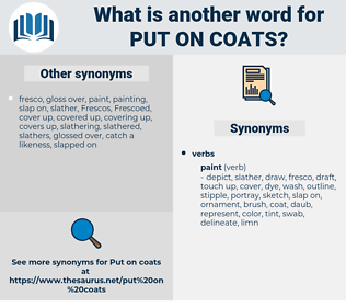 put on coats, synonym put on coats, another word for put on coats, words like put on coats, thesaurus put on coats