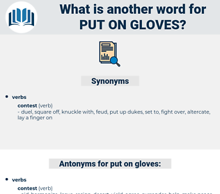put on gloves, synonym put on gloves, another word for put on gloves, words like put on gloves, thesaurus put on gloves