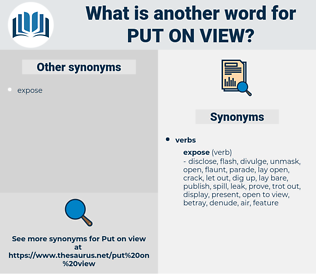 put on view, synonym put on view, another word for put on view, words like put on view, thesaurus put on view