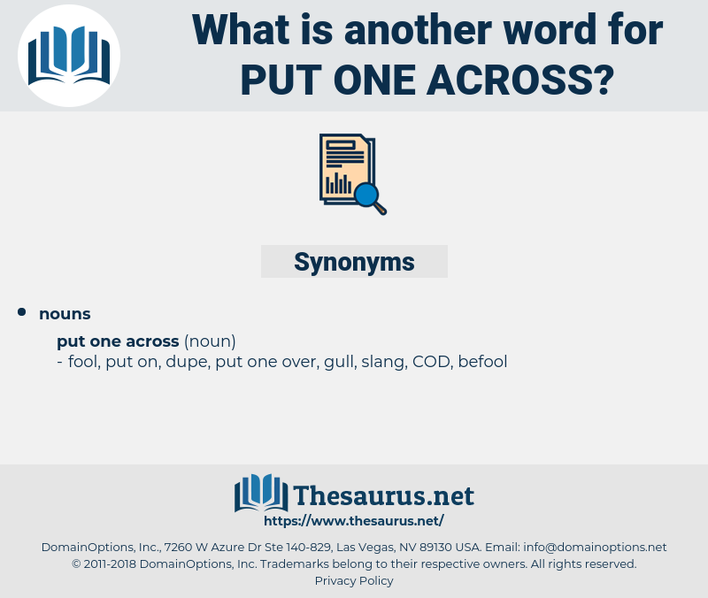 put one across, synonym put one across, another word for put one across, words like put one across, thesaurus put one across