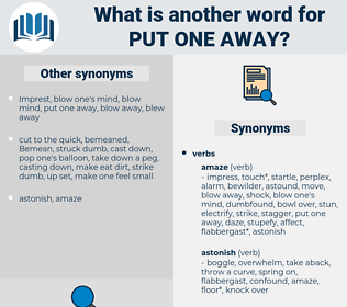 put one away, synonym put one away, another word for put one away, words like put one away, thesaurus put one away