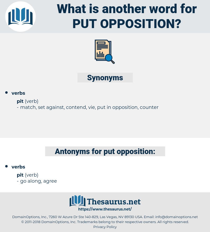 put opposition, synonym put opposition, another word for put opposition, words like put opposition, thesaurus put opposition