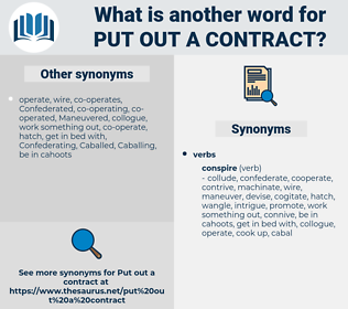 put out a contract, synonym put out a contract, another word for put out a contract, words like put out a contract, thesaurus put out a contract