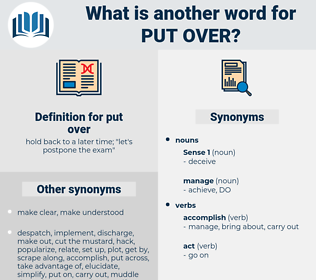 put over, synonym put over, another word for put over, words like put over, thesaurus put over