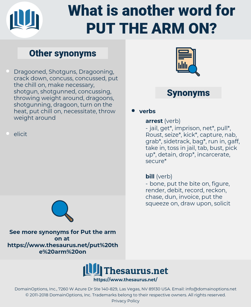 put the arm on, synonym put the arm on, another word for put the arm on, words like put the arm on, thesaurus put the arm on