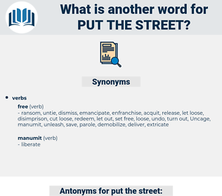 put the street, synonym put the street, another word for put the street, words like put the street, thesaurus put the street