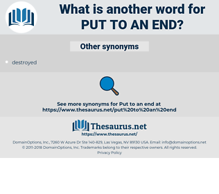 put to an end, synonym put to an end, another word for put to an end, words like put to an end, thesaurus put to an end