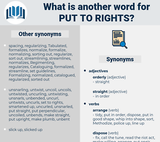 put to rights, synonym put to rights, another word for put to rights, words like put to rights, thesaurus put to rights