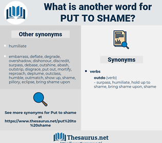 put to shame, synonym put to shame, another word for put to shame, words like put to shame, thesaurus put to shame