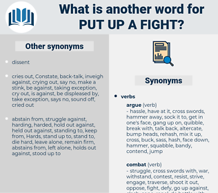 put up a fight, synonym put up a fight, another word for put up a fight, words like put up a fight, thesaurus put up a fight