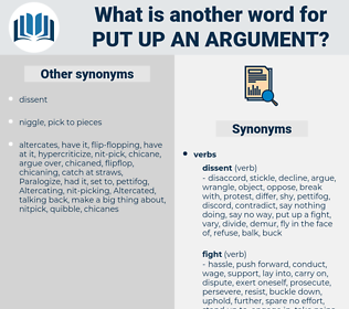 put up an argument, synonym put up an argument, another word for put up an argument, words like put up an argument, thesaurus put up an argument