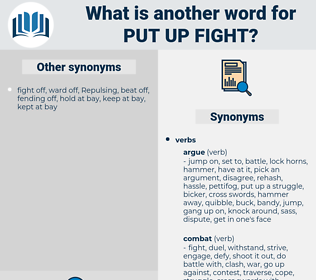 put up fight, synonym put up fight, another word for put up fight, words like put up fight, thesaurus put up fight