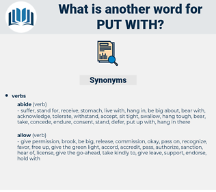 put with, synonym put with, another word for put with, words like put with, thesaurus put with