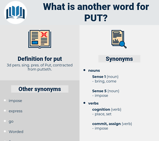 put, synonym put, another word for put, words like put, thesaurus put