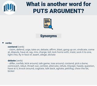 puts argument, synonym puts argument, another word for puts argument, words like puts argument, thesaurus puts argument