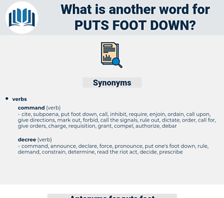 puts foot down, synonym puts foot down, another word for puts foot down, words like puts foot down, thesaurus puts foot down