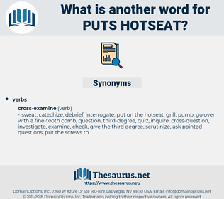 puts hotseat, synonym puts hotseat, another word for puts hotseat, words like puts hotseat, thesaurus puts hotseat