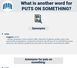 puts on something, synonym puts on something, another word for puts on something, words like puts on something, thesaurus puts on something