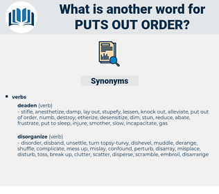puts out order, synonym puts out order, another word for puts out order, words like puts out order, thesaurus puts out order