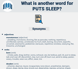 puts sleep, synonym puts sleep, another word for puts sleep, words like puts sleep, thesaurus puts sleep