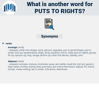 puts to rights, synonym puts to rights, another word for puts to rights, words like puts to rights, thesaurus puts to rights