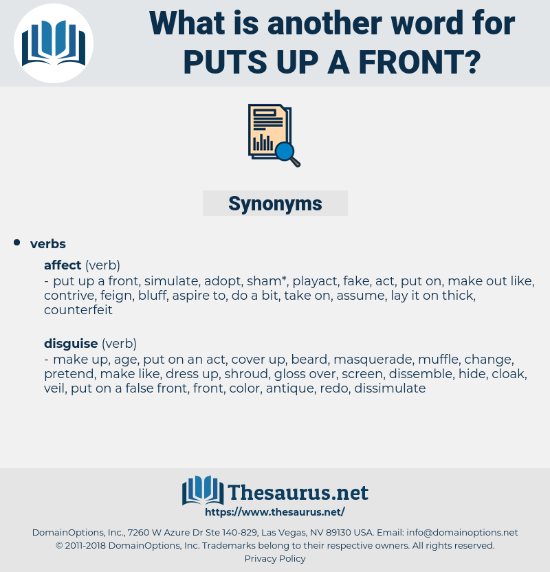 puts up a front, synonym puts up a front, another word for puts up a front, words like puts up a front, thesaurus puts up a front