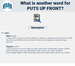 puts up front, synonym puts up front, another word for puts up front, words like puts up front, thesaurus puts up front