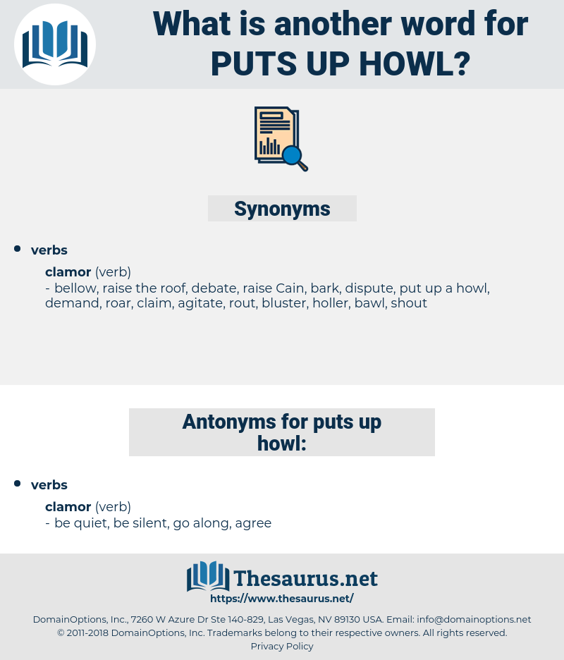 puts up howl, synonym puts up howl, another word for puts up howl, words like puts up howl, thesaurus puts up howl