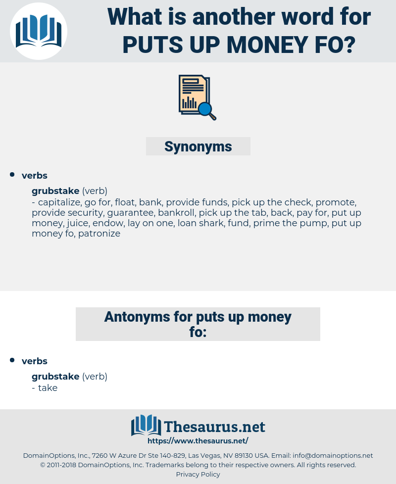 puts up money fo, synonym puts up money fo, another word for puts up money fo, words like puts up money fo, thesaurus puts up money fo