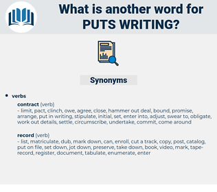 puts writing, synonym puts writing, another word for puts writing, words like puts writing, thesaurus puts writing