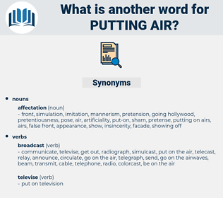 putting air, synonym putting air, another word for putting air, words like putting air, thesaurus putting air