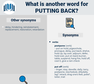 putting back, synonym putting back, another word for putting back, words like putting back, thesaurus putting back
