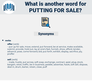 putting for sale, synonym putting for sale, another word for putting for sale, words like putting for sale, thesaurus putting for sale