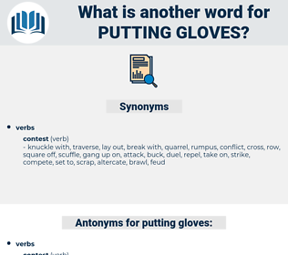 putting gloves, synonym putting gloves, another word for putting gloves, words like putting gloves, thesaurus putting gloves