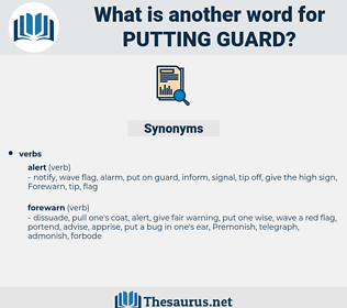 putting guard, synonym putting guard, another word for putting guard, words like putting guard, thesaurus putting guard