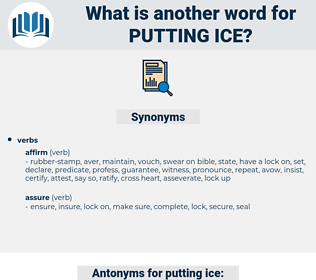putting ice, synonym putting ice, another word for putting ice, words like putting ice, thesaurus putting ice