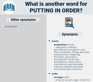putting in order, synonym putting in order, another word for putting in order, words like putting in order, thesaurus putting in order