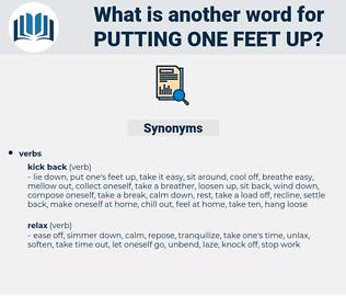 putting one feet up, synonym putting one feet up, another word for putting one feet up, words like putting one feet up, thesaurus putting one feet up