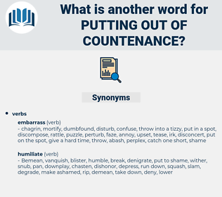 putting out of countenance, synonym putting out of countenance, another word for putting out of countenance, words like putting out of countenance, thesaurus putting out of countenance