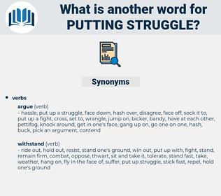 putting struggle, synonym putting struggle, another word for putting struggle, words like putting struggle, thesaurus putting struggle
