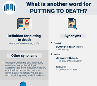 putting to death, synonym putting to death, another word for putting to death, words like putting to death, thesaurus putting to death
