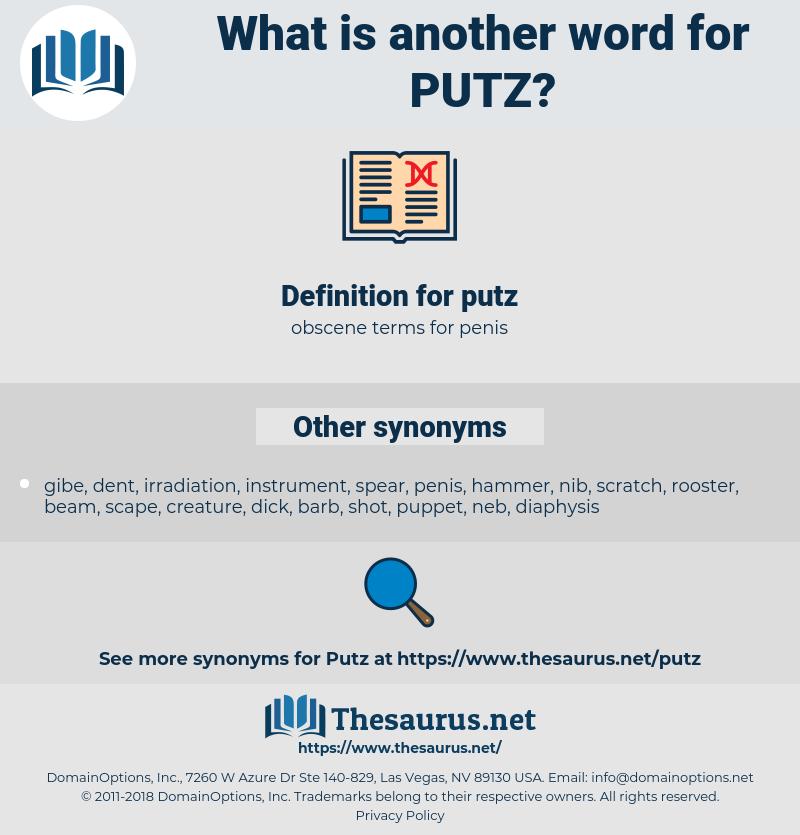 putz, synonym putz, another word for putz, words like putz, thesaurus putz