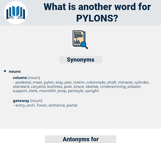 pylons, synonym pylons, another word for pylons, words like pylons, thesaurus pylons