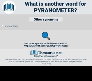 pyranometer, synonym pyranometer, another word for pyranometer, words like pyranometer, thesaurus pyranometer