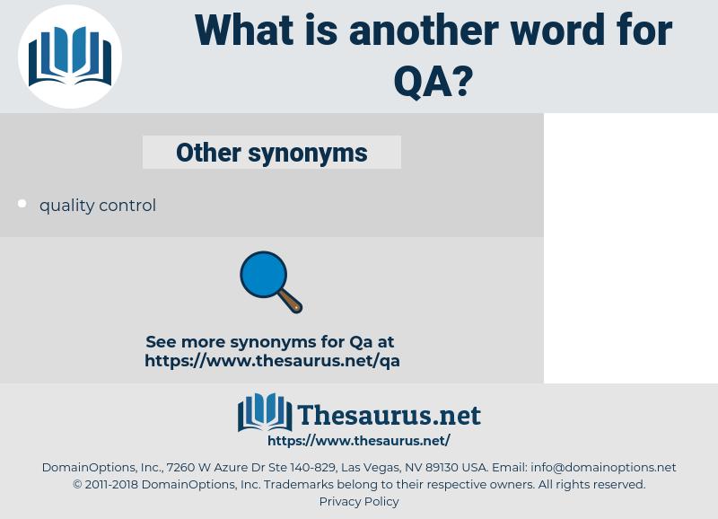 QA, synonym QA, another word for QA, words like QA, thesaurus QA