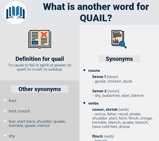 quail, synonym quail, another word for quail, words like quail, thesaurus quail