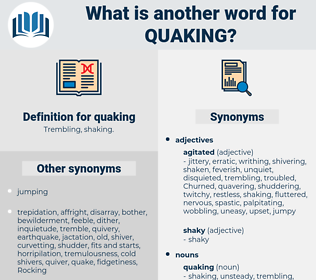 quaking, synonym quaking, another word for quaking, words like quaking, thesaurus quaking