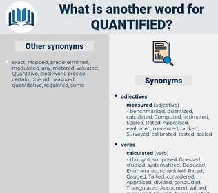 quantified, synonym quantified, another word for quantified, words like quantified, thesaurus quantified