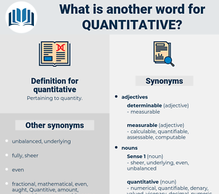quantitative, synonym quantitative, another word for quantitative, words like quantitative, thesaurus quantitative